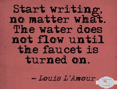 start writing no matter what