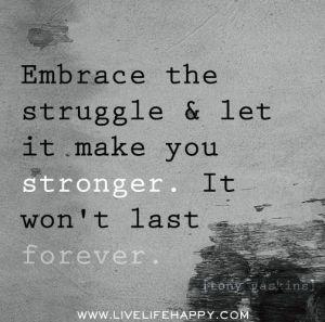 embrace struggle